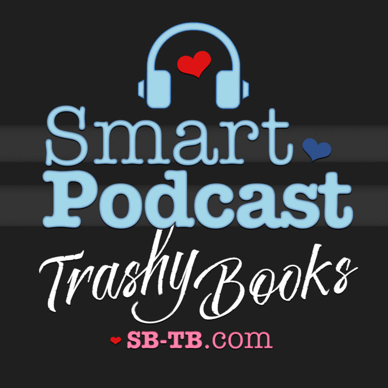 Smart Podcast Trashy Books