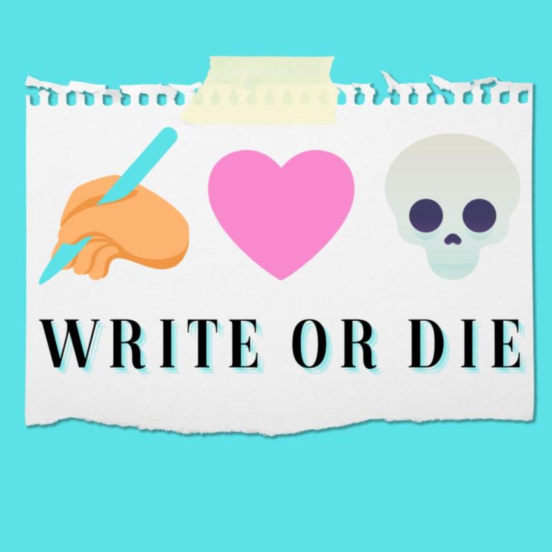 Write Or Die Podcast