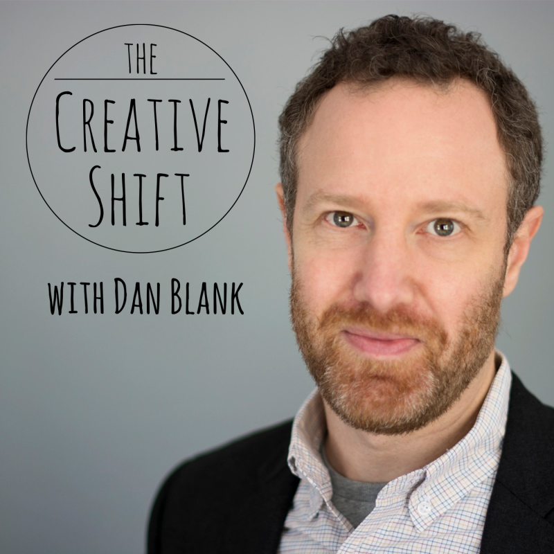 The Creative Shift with Dan Blank