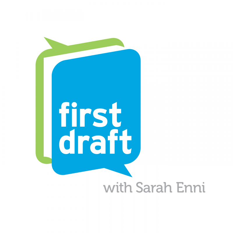 First Draft with Sarah Enn‪i‬